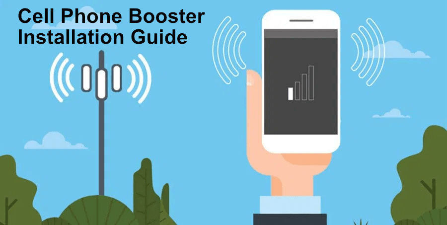 Cell Phone Booster Installation Guide